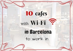 Cafes with Wi-Fi in Barcelona where to work