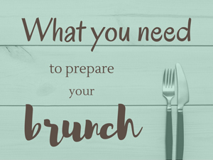 Everything you need tu prepare your brunch