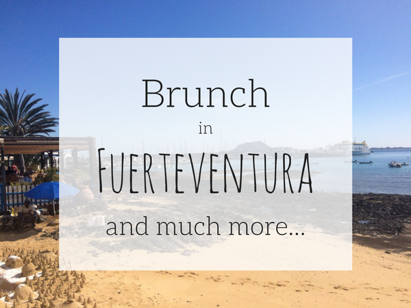 Brunch in Fuerteventura - Mixing work with pleasure